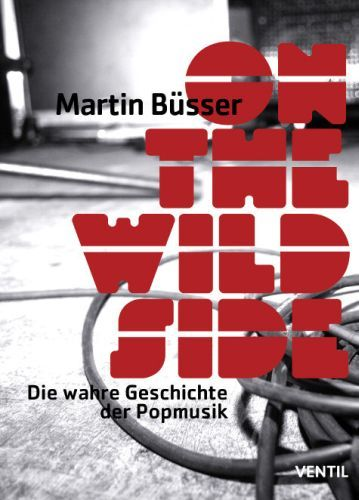 MARTIN BÜSSER, on the wild side cover