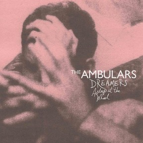 Cover AMBULARS, dreamers asleep at the wheel