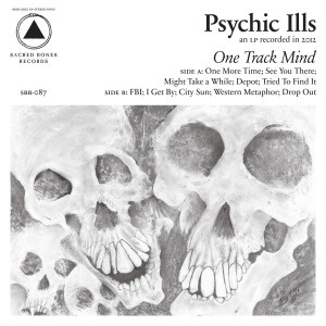 Cover PSYCHIC ILLS, one track mind