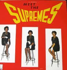 Cover SUPREMES, meet the....