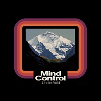 Cover UNCLE ACID & THE DEADBEATS, mind control