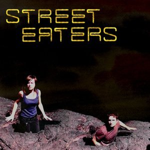 Cover STREET EATERS, s/t