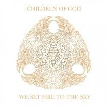 Cover CHILDREN OF GOD, we set fire to the sky