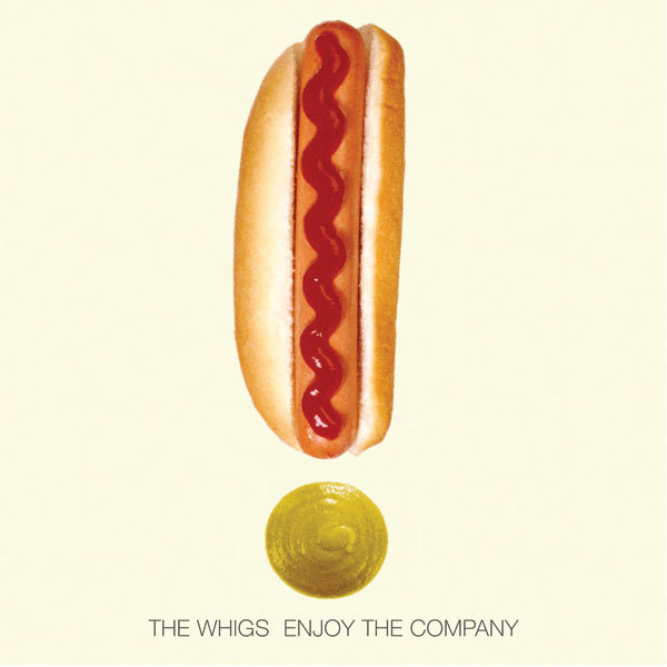 WHIGS, enjoy the company cover