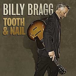BILLY BRAGG, tooth & nail cover