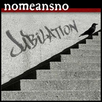 Cover NOMEANSNO, jubilation (tour ep 2)