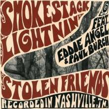 Cover SMOKESTACK LIGHTNIN´, stolen friends