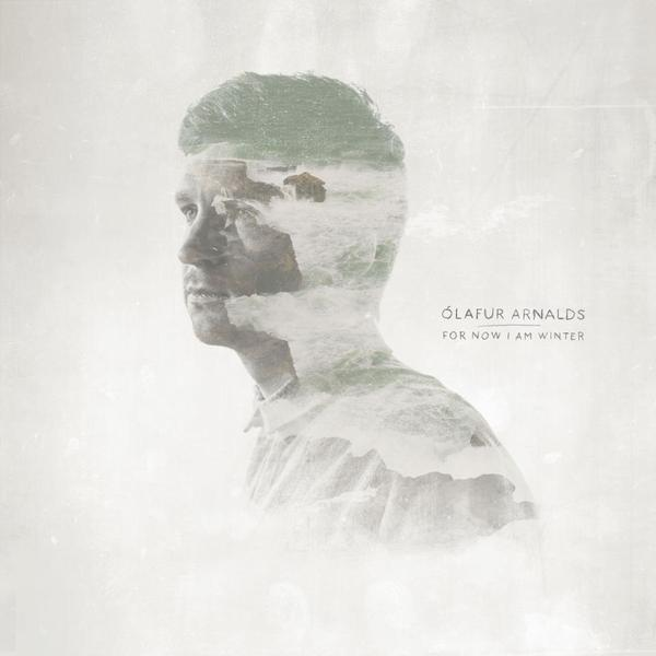 Cover OLAFUR ARNALDS, for now i am winter