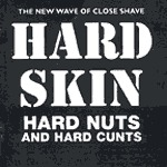 Cover HARD SKIN, hard nuts & hard cunts