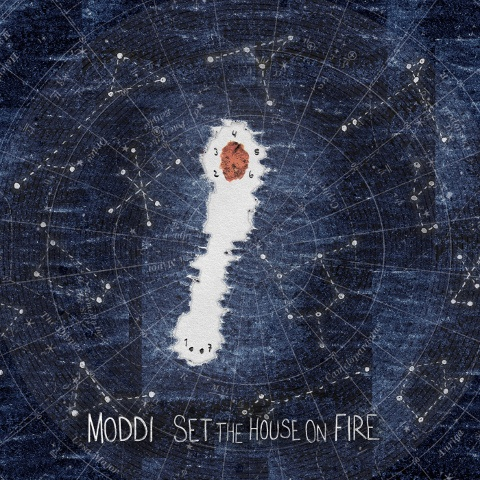 Cover MODDI, set the house on fire