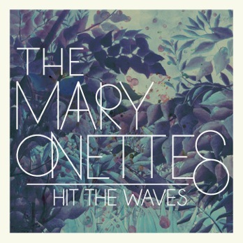 Cover MARY ONETTES, hit the waves