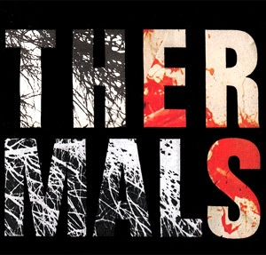 THERMALS, desperate ground cover