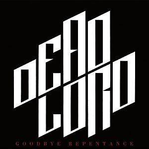 DEAD LORD, goodbye repentance cover