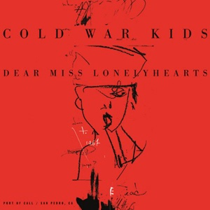Cover COLD WAR KIDS, dear miss lonelyhearts