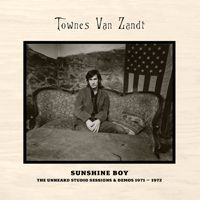 Cover TOWNES VAN ZANDT, sunshine boy: unheard studio sessions & ...