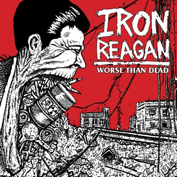 Cover IRON REAGAN, worse than dead