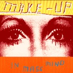 MAKE UP, in mass mind (re-issue) cover