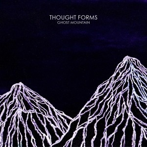 Cover THOUGHT FORMS, ghost mountain
