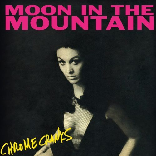 Cover CHROME CRANKS, moon in the moutain