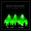Cover DEAD CAN DANCE, in concert