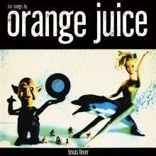 Cover ORANGE JUICE, texas fever