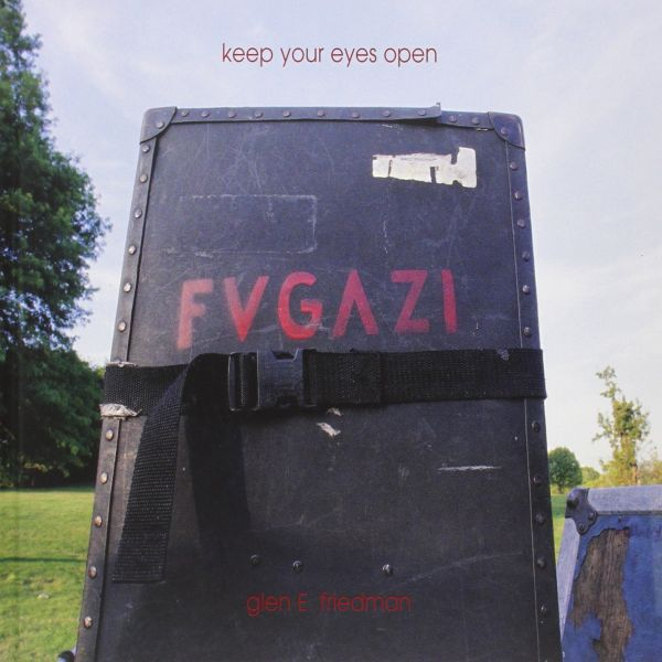 Cover FUGAZI PHOTOGRAPHS, keep your eyes open