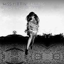 Cover MISS KITTIN, calling from the stars