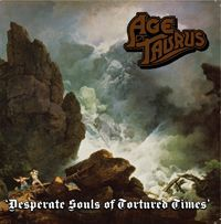 Cover AGE OF TAURUS, desperate souls of tortured times