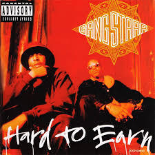 Cover GANG STARR, hard to earn