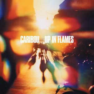 CARIBOU, up in flames cover