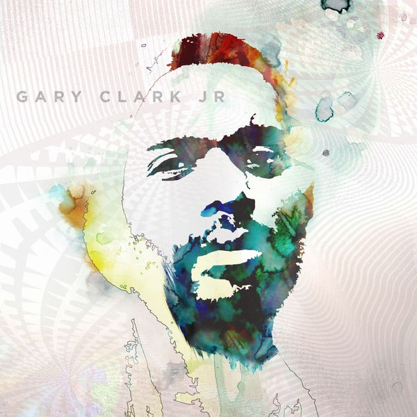 Cover GARY CLARK JR., blak and blu
