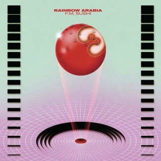 Cover RAINBOW ARABIA, fm sushi