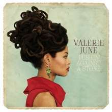 Cover VALERIE JUNE, pushin´ against a stone