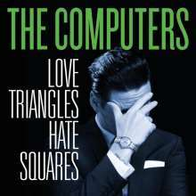 COMPUTERS, love triangles, hate squares cover