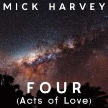 MICK HARVEY, four (acts of love) cover