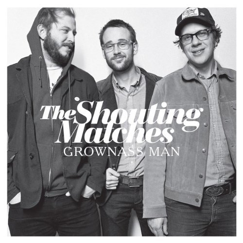 Cover SHOUTING MATCHES, grownass man