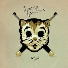 Cover TIJUANA PANTHERS, semi-sweet