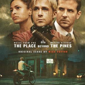 Cover MIKE PATTON, the place beyond the pines - o.s.t.