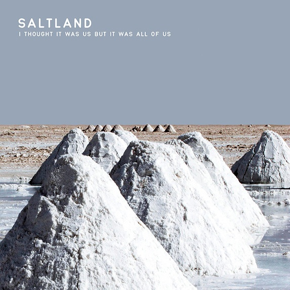 Cover SALTLAND, i thought it was us but it was all of us