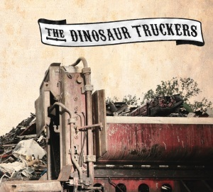 Cover DINOSAUR TRUCKERS, s/t