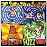 Cover SIXTY SECOND SWINGERS, better with fuzz babe!
