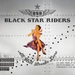 Cover BLACK STAR RIDERS, all hell breaks loose