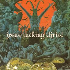 Cover JESUS FUCKING CHRIST, s/t