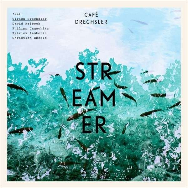 Cover CAFÉ DRECHSLER, streamer