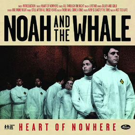 Cover NOAH & THE WHALE, heart of nowhere