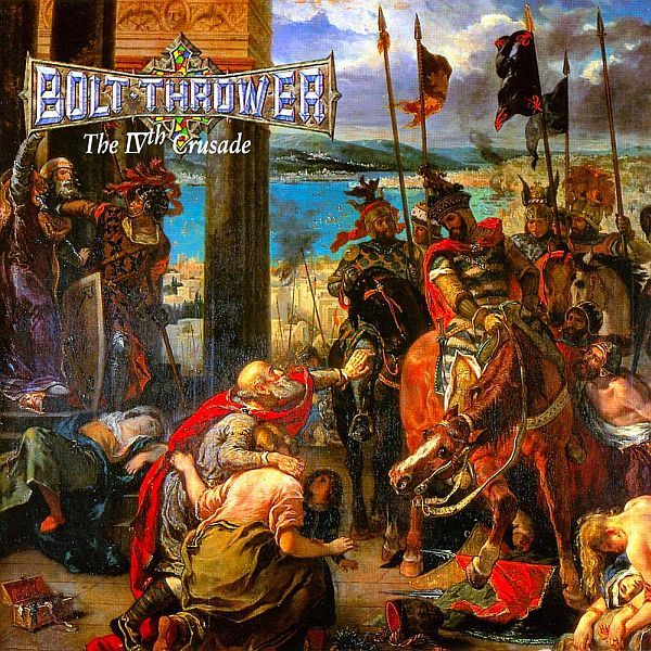 BOLT THROWER, IVth crusade cover