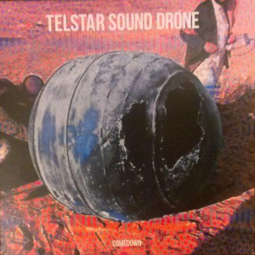 TELSTAR SOUND DRONE, comedown cover