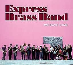 EXPRESS BRASS BAND, we have come cover