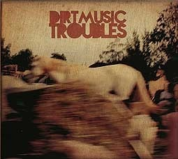 Cover DIRTMUSIC, troubles