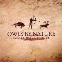 Cover OWLS BY NATURE, everything is hunted